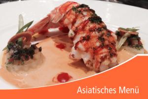 Asiatisches Menü für Ihr einzigartiges Event